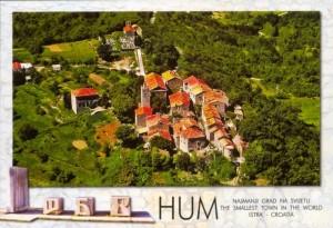 Hum - die kleinste Stadt der Europas